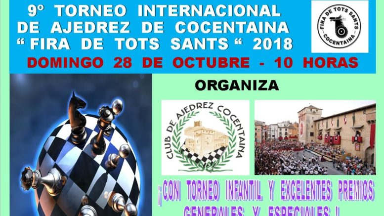 "9º Torneo Internacional de Ajedrez de Cocentaina ""Fira de Tots Sants"" «28-10-2018»"